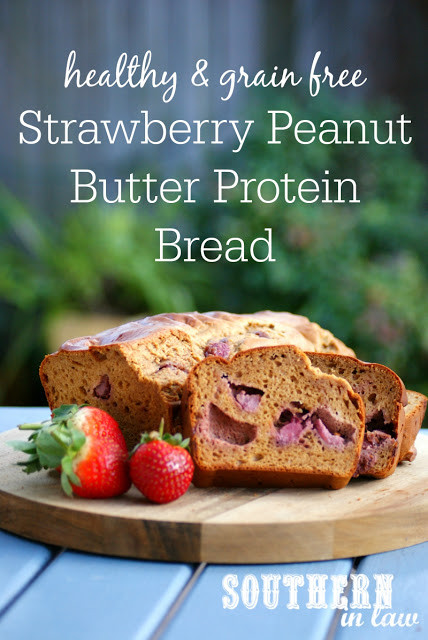 Healthy Strawberry Bread  Southern In Law Recipe Healthy Strawberry Peanut Butter