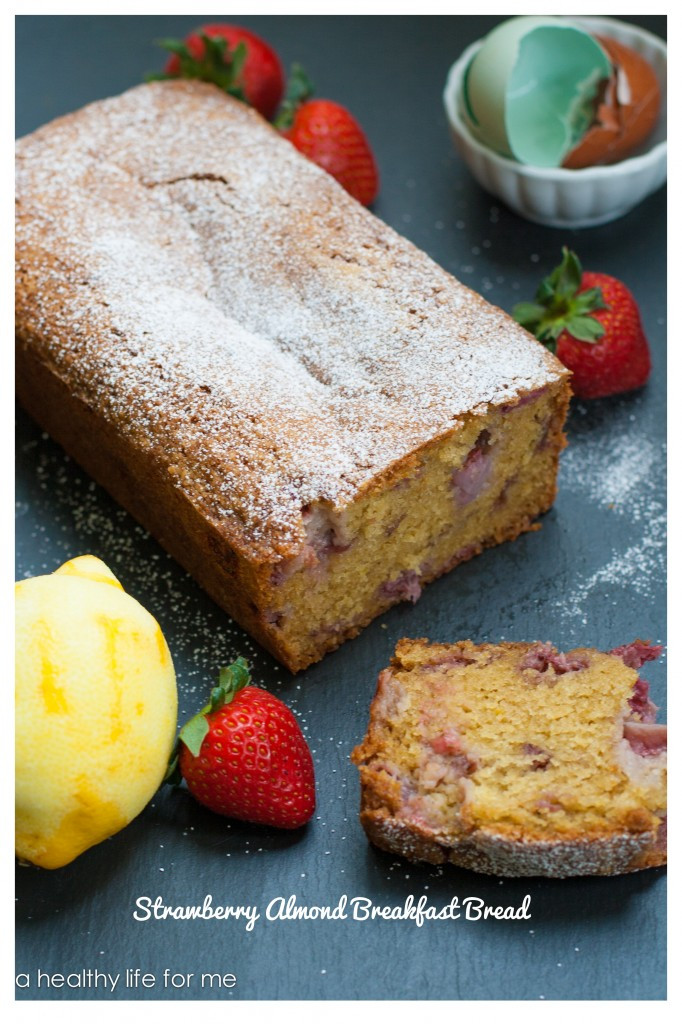 Healthy Strawberry Bread  Strawberry Almond Breakfast Bread A Healthy Life For Me