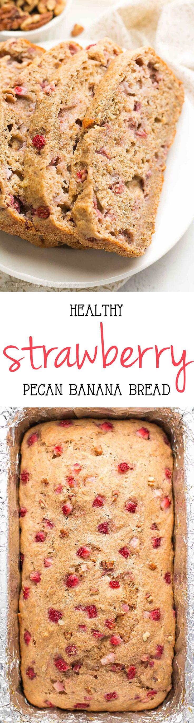 Healthy Strawberry Bread  HEALTHY  Strawberry Pecan Banana Bread so easy & as