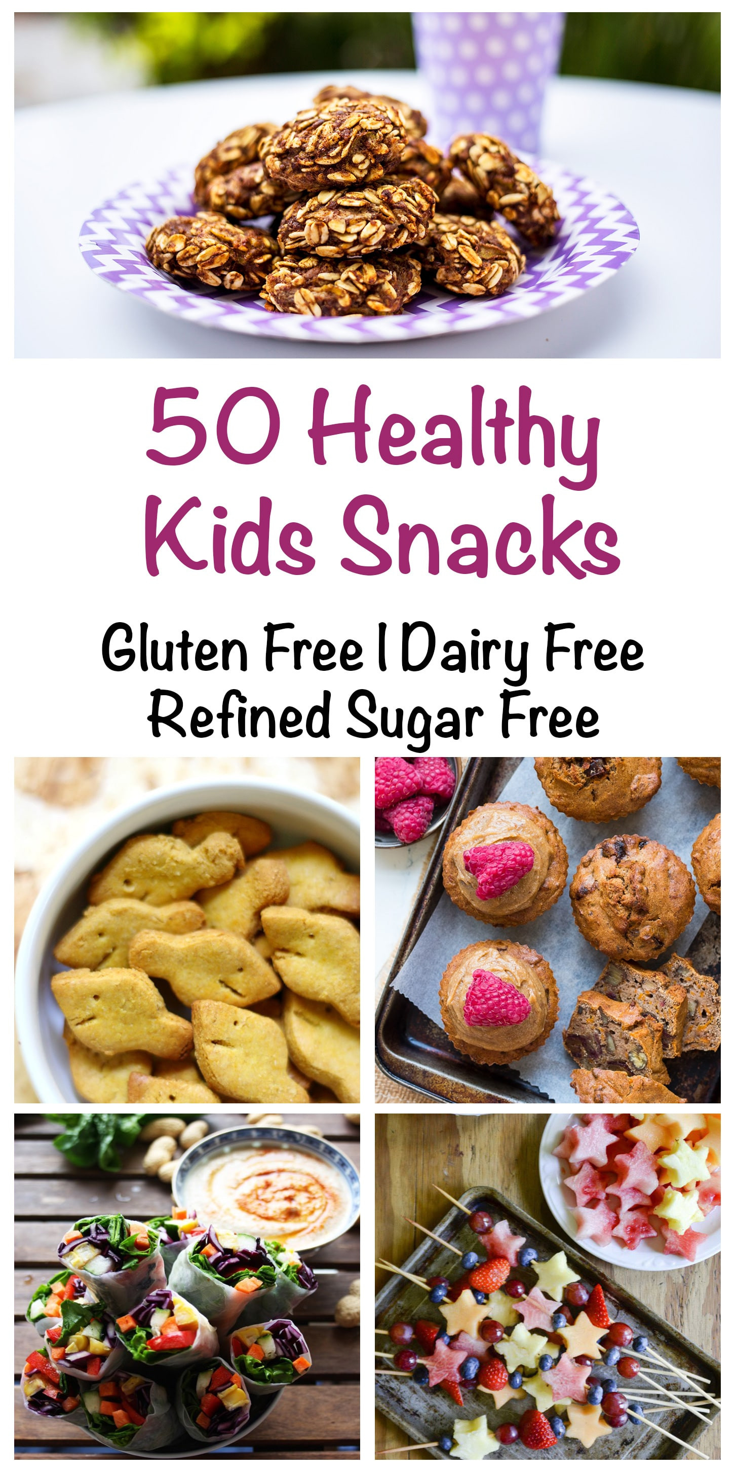 Healthy Sugar Free Snacks  50 Healthy Snacks for Kids Gluten Free Dairy Free
