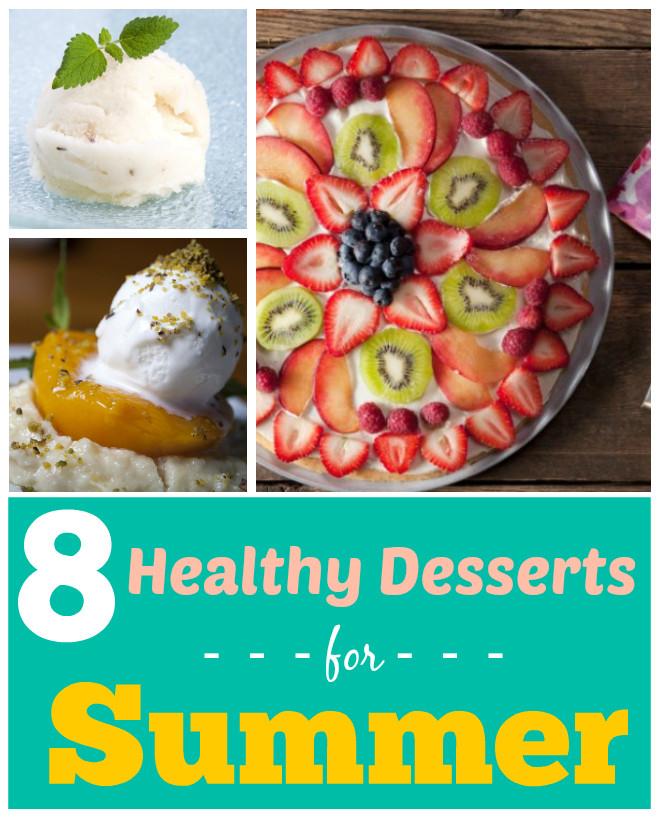 Healthy Summer Desserts  8 Healthy Summer Dessert Recipes — Oh My Sugar High