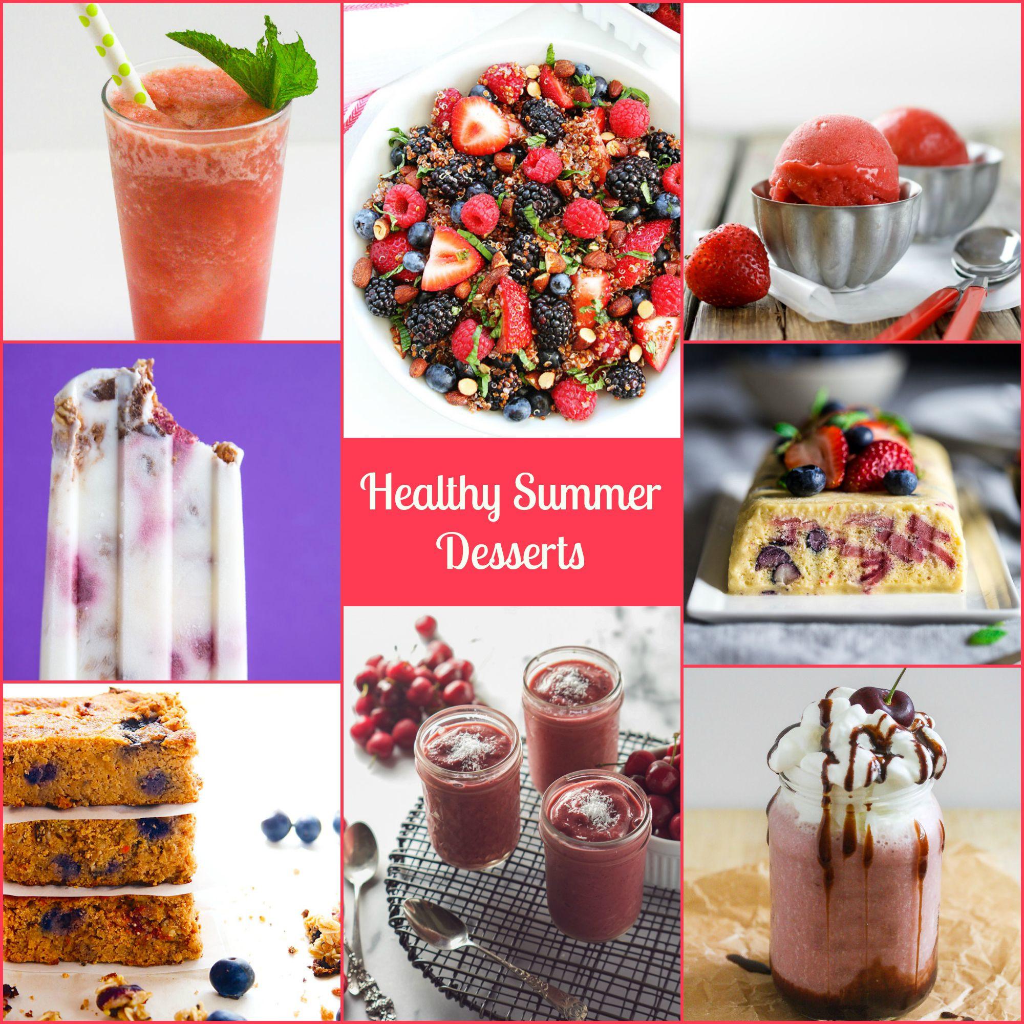 Healthy Summer Desserts  Healthy Summer Desserts