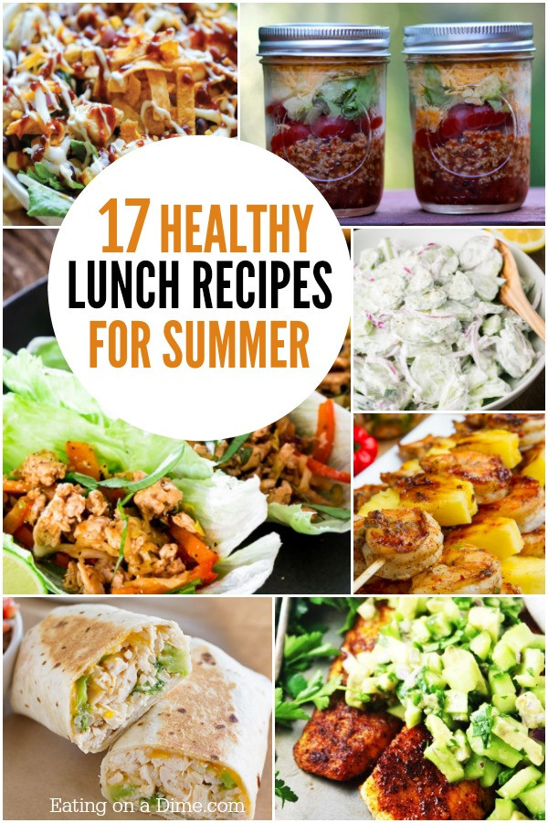 Healthy Summer Lunches  Healthy lunch recipes Summer lunch recipes you can make