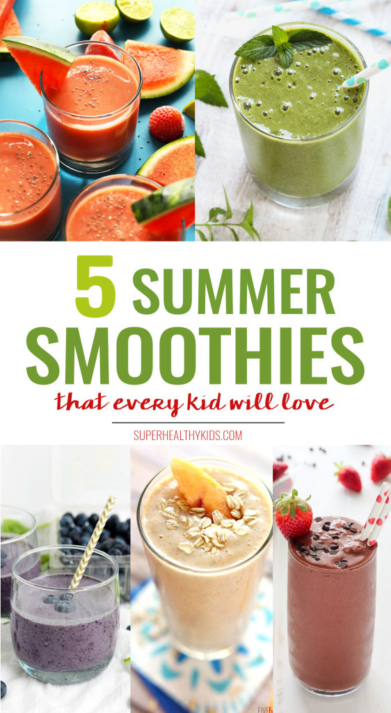 Healthy Summer Smoothies  5 Kid Friendly Summer Smoothies