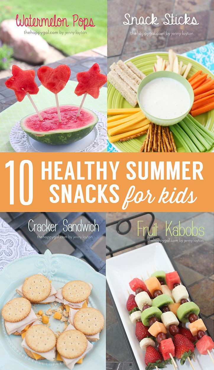 Healthy Summer Snacks  10 Healthy Snack Ideas for Kids