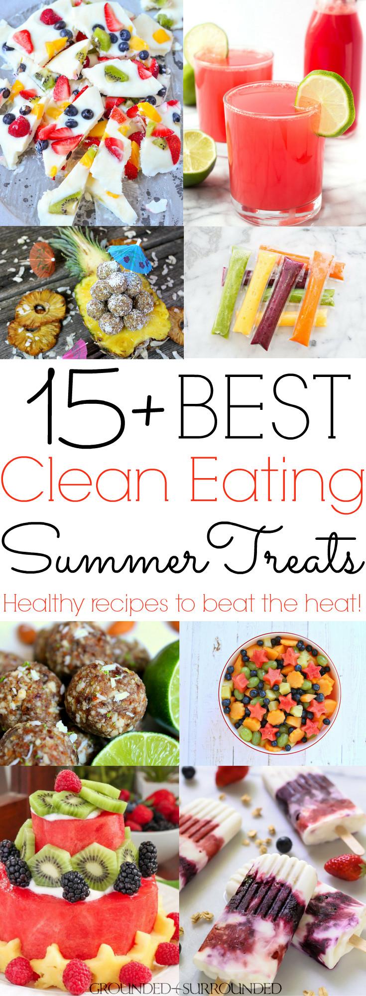 Healthy Summer Snacks  15 Best Clean Eating Summer Treats