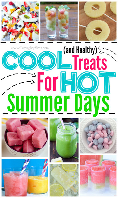 Healthy Summer Snacks  Healthy Cool Treats for Hot Summer Days