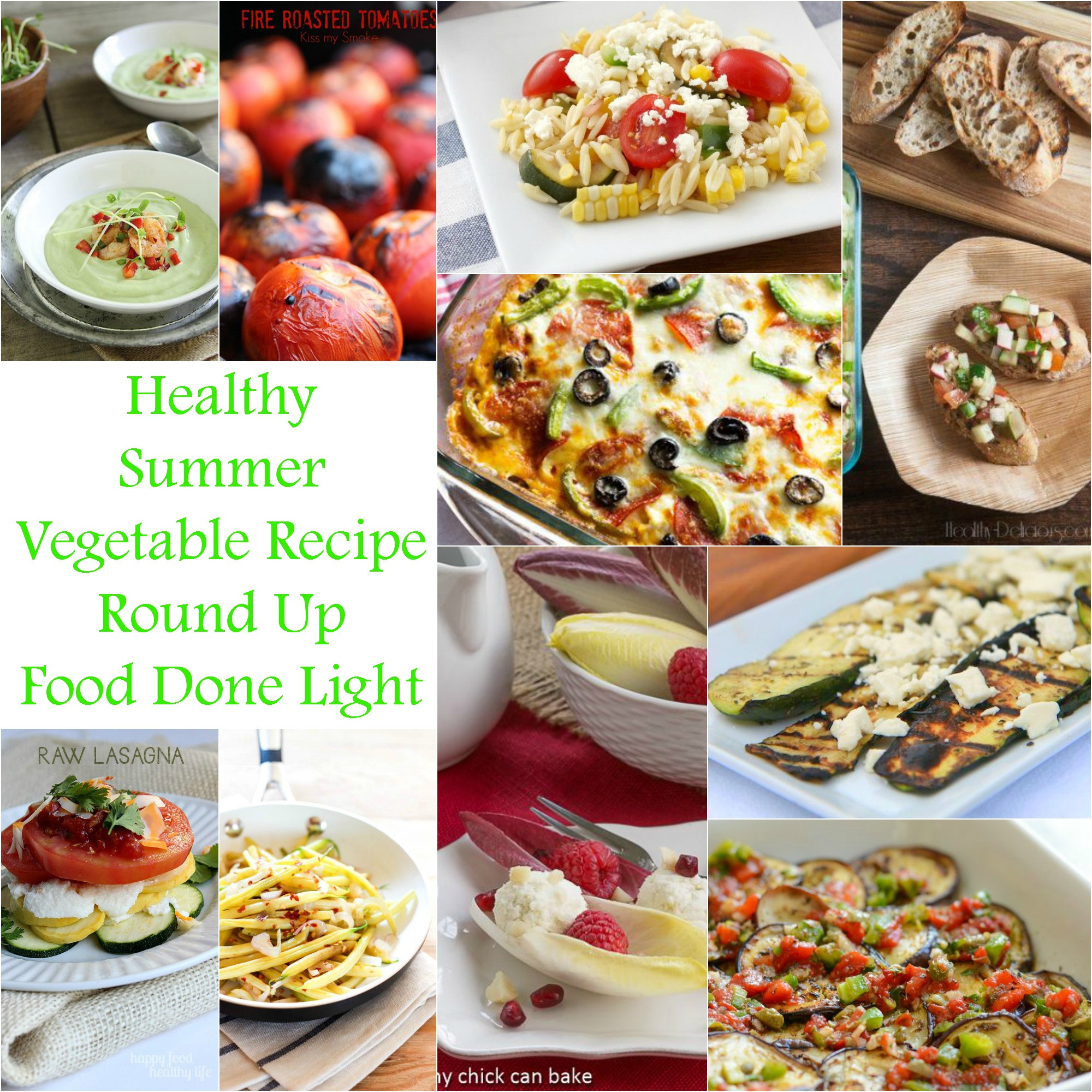 Healthy Summer Vegetarian Recipes  Healthy Summer Ve able Recipe Round Up Food Done Light