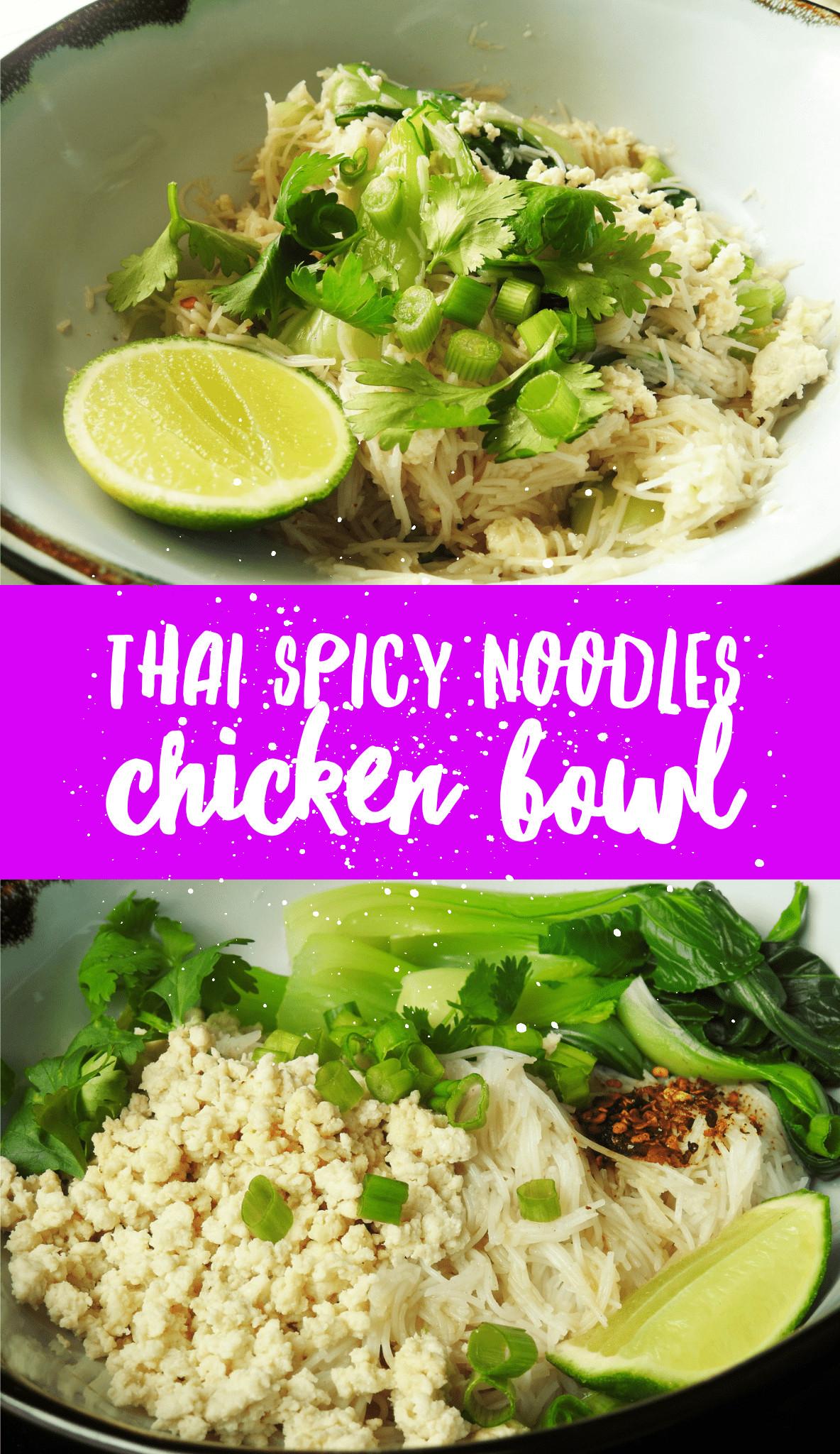 Healthy Thai Food Recipes  Thai Spicy Noodles Chicken Bowl Healthy Thai Recipes