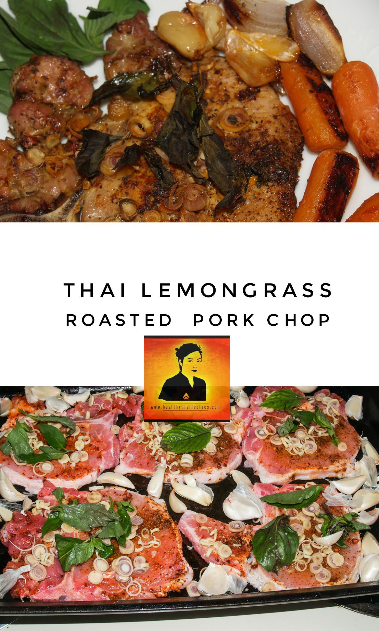 Healthy Thai Food Recipes  Thai Lemongrass Roasted Pork Chop Healthy Thai Recipes
