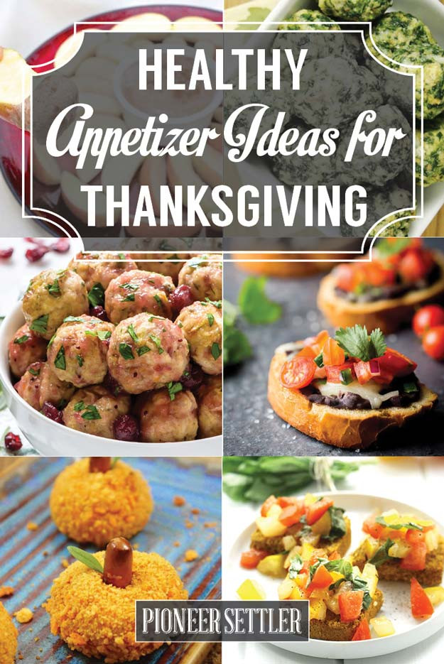 Healthy Thanksgiving Appetizer Recipes  17 Healthy Appetizer Ideas for Thanksgiving Day
