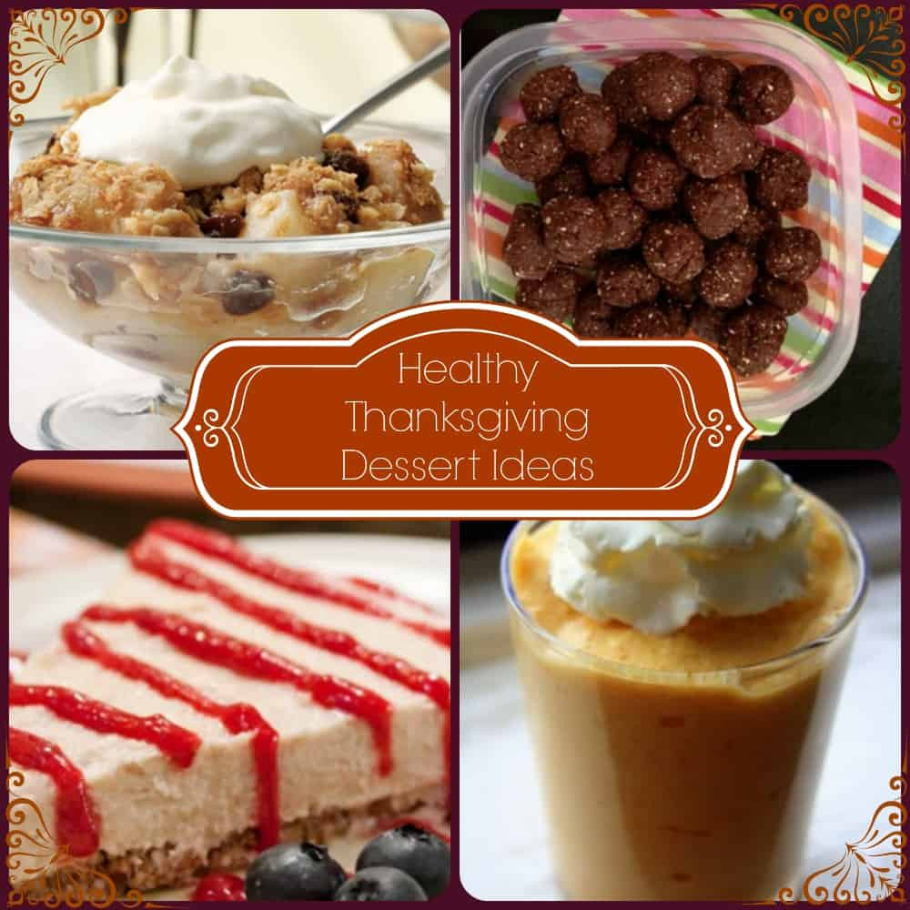 Healthy Thanksgiving Dessert Recipes  Healthy Thanksgiving Dessert Ideas