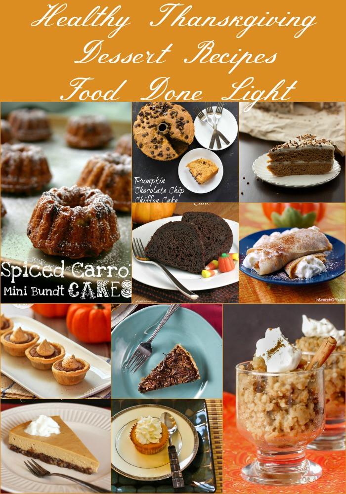 Healthy Thanksgiving Dessert Recipes  Healthy Thanksgiving Dessert Recipes Food Done Light