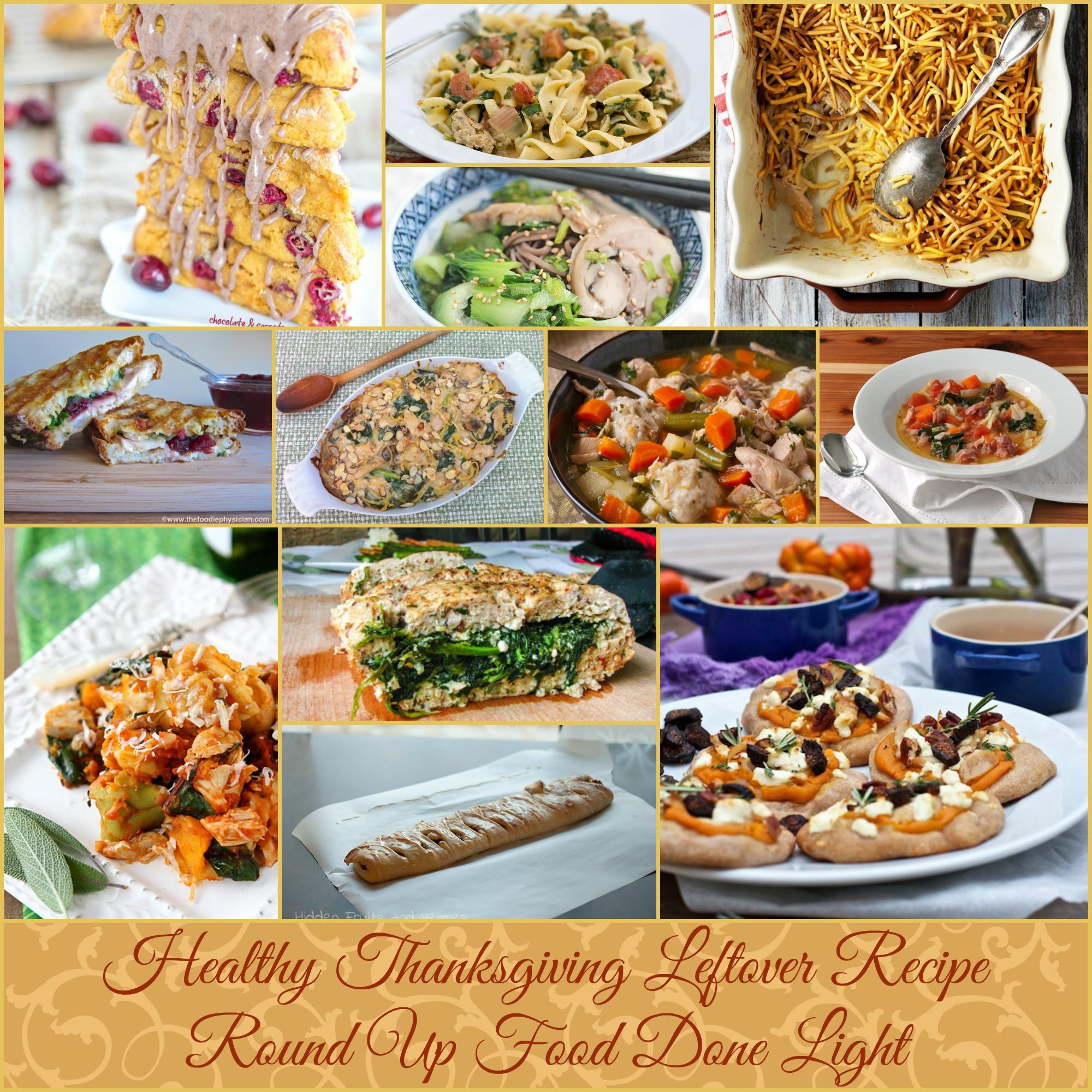 Healthy Thanksgiving Food  Healthy Thanksgiving Leftover Recipe Round Up