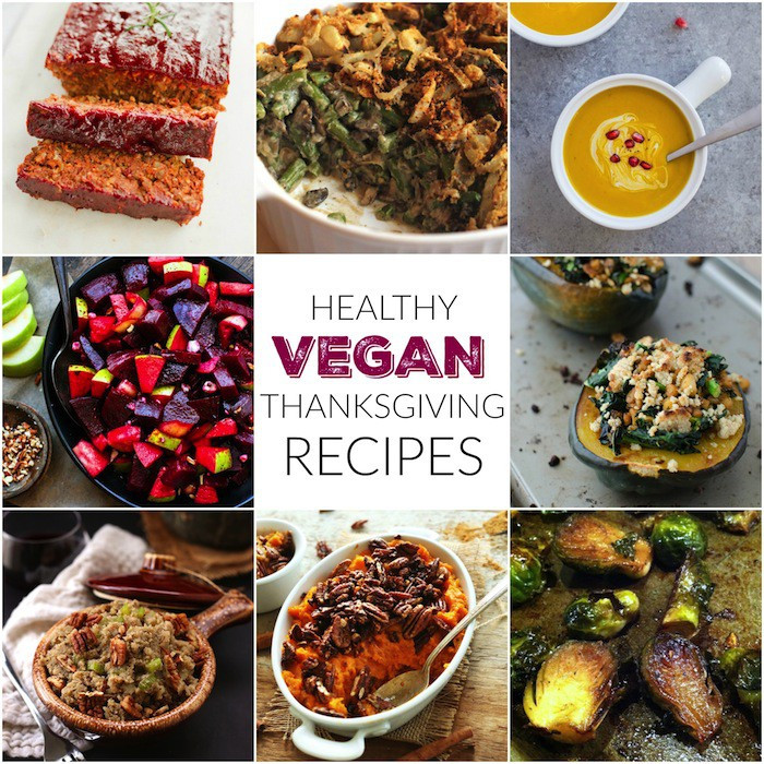 Healthy Thanksgiving Food  Vegan Thanksgiving Recipes