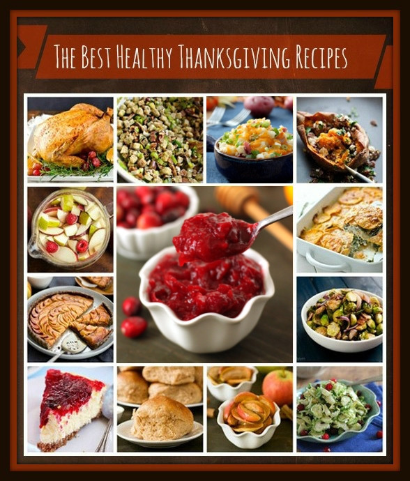 Healthy Thanksgiving Food  The Best Healthy Thanksgiving Recipes Texanerin Baking
