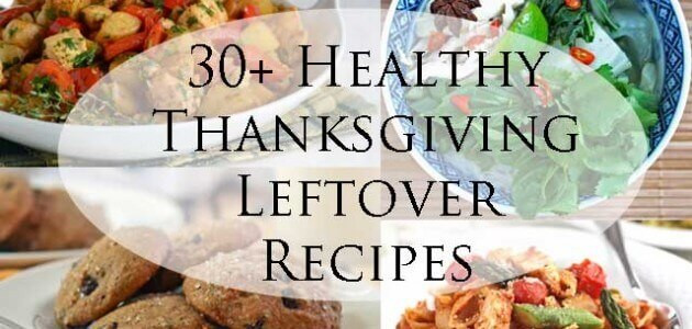 Healthy Thanksgiving Leftover Recipes  Jeanette s Healthy Living Page 2 of 34 Where delicious