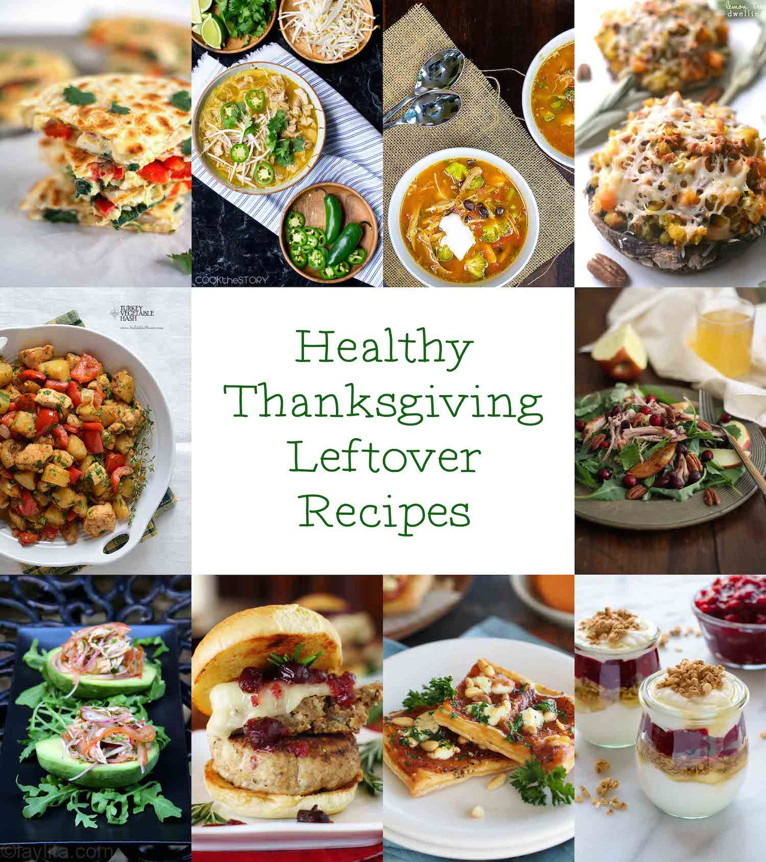 Healthy Thanksgiving Meals  20 Healthy Thanksgiving Leftover Recipes A Healthy Life