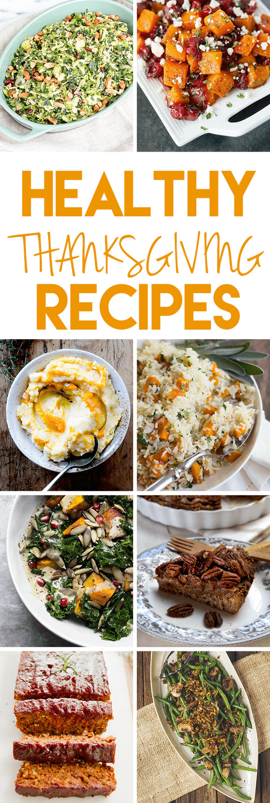 Healthy Thanksgiving Recipes  Healthy Thanksgiving Recipes gluten free ve arian