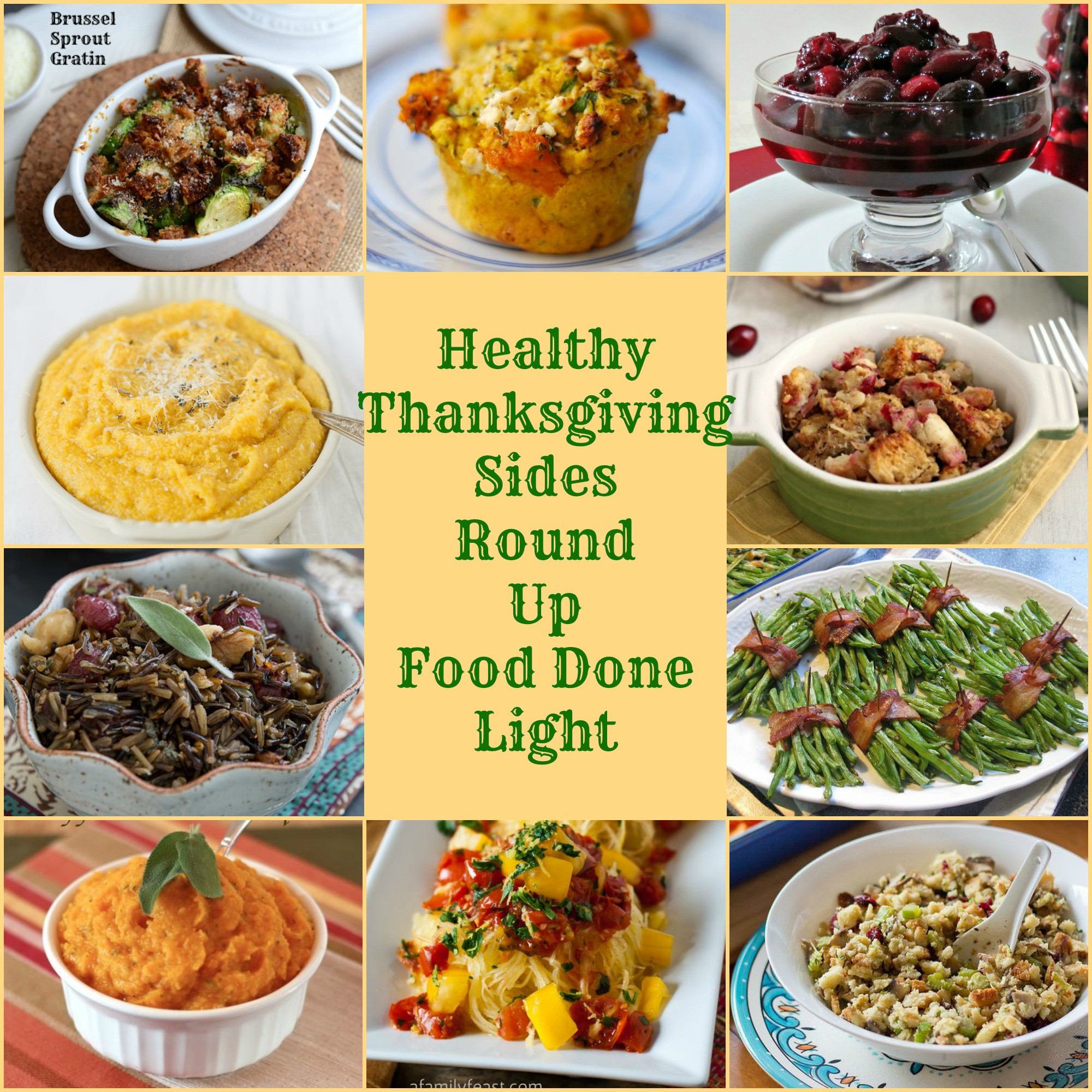 Healthy Thanksgiving Recipes  Healthy Thanksgiving Sides Recipe Round Up Food Done Light