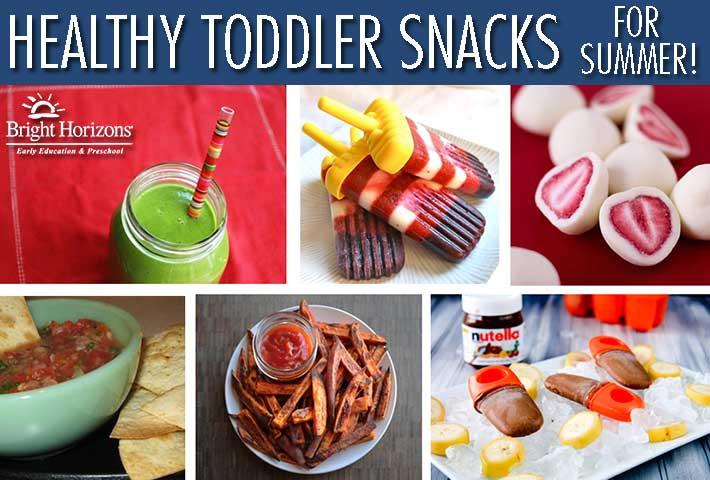 Healthy Toddler Snacks  Healthy Toddler Snacks for Summer
