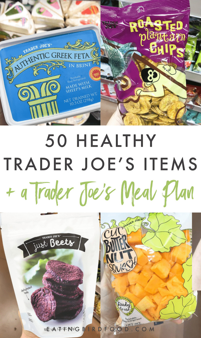 Healthy Trader Joe'S Snacks  50 Healthy Trader Joe s Items A Trader Joe s Meal Plan