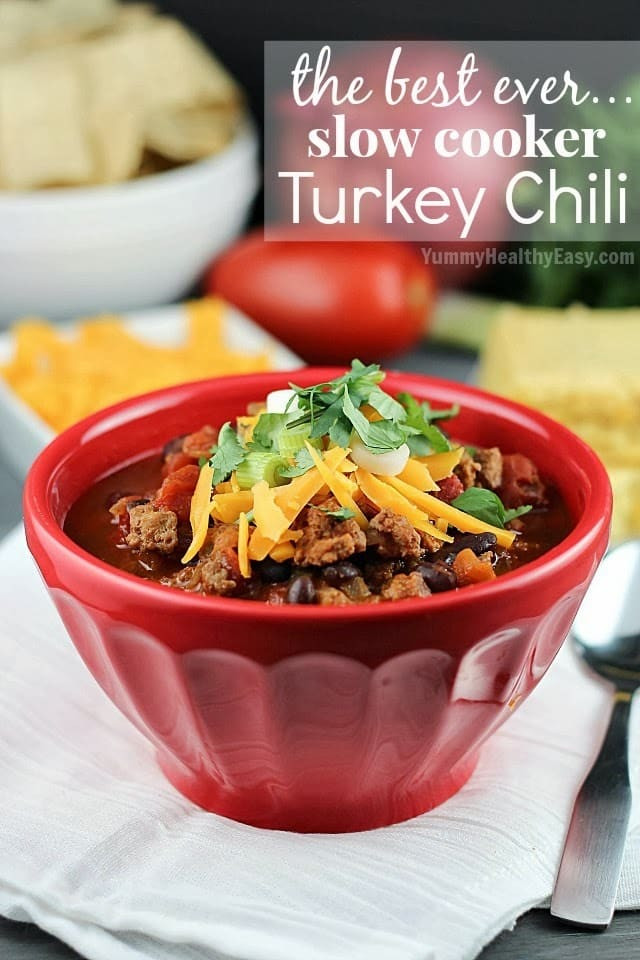 Healthy Turkey Chili Slow Cooker  The Best Ever Slow Cooker Turkey Chili Yummy Healthy Easy