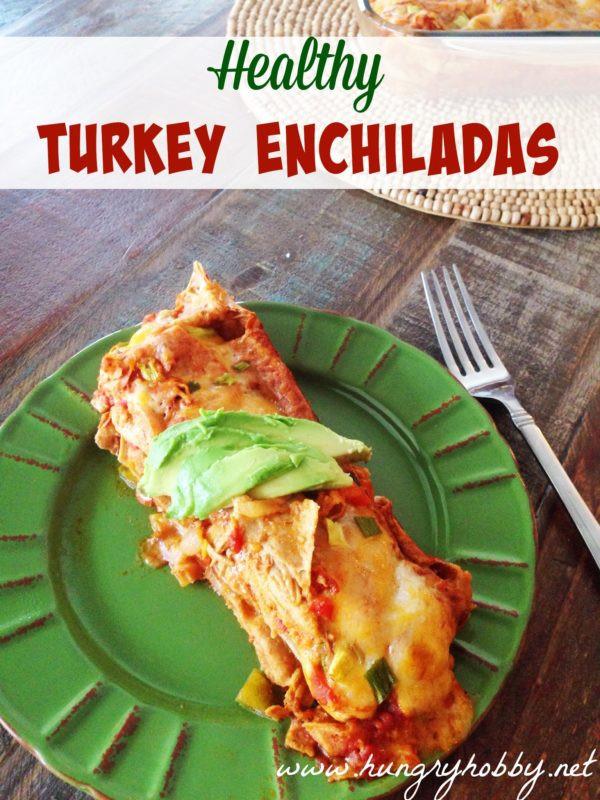 Healthy Turkey Enchiladas  Turkey Enchiladas Hungry Hobby