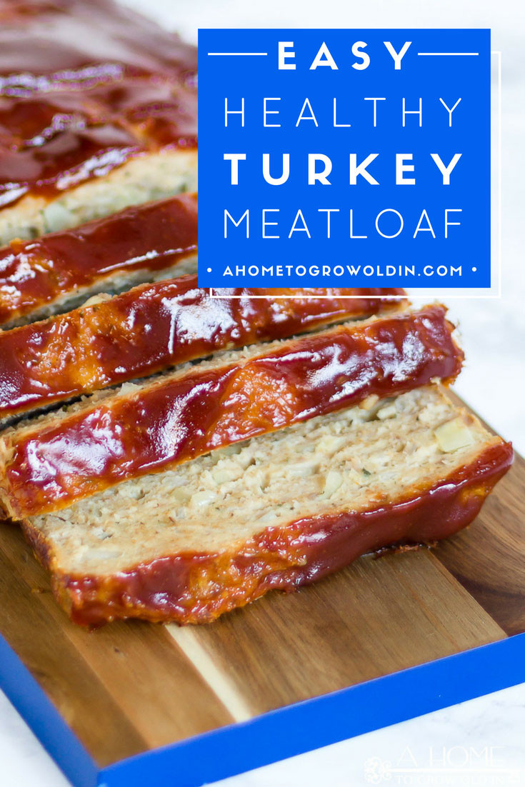 Healthy Turkey Meatloaf Recipe  Easy and Healthy Turkey Meatloaf Recipe A Home To Grow
