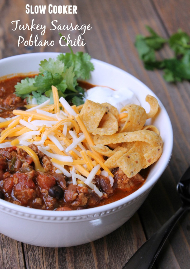 Healthy Turkey Sausage Recipe  Healthy Slow Cooker Turkey Poblano Chili Recipe