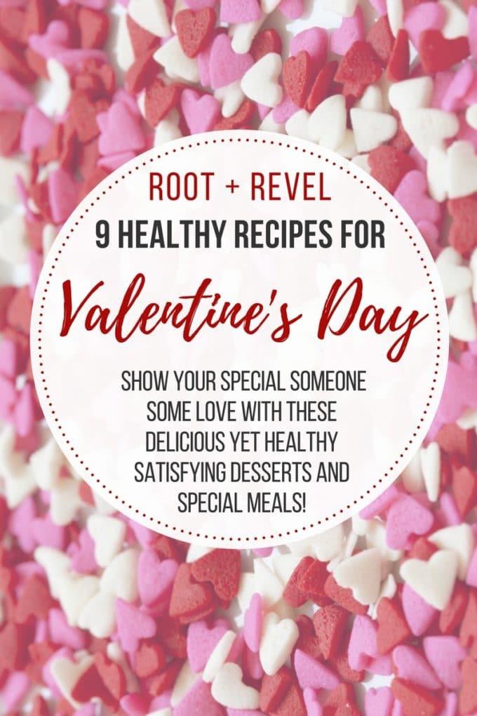 Healthy Valentine'S Day Desserts  9 Healthy Valentine s Day Recipes