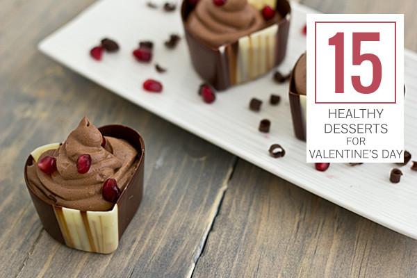 Healthy Valentine'S Day Desserts  15 Healthy Desserts for Valentine s Day
