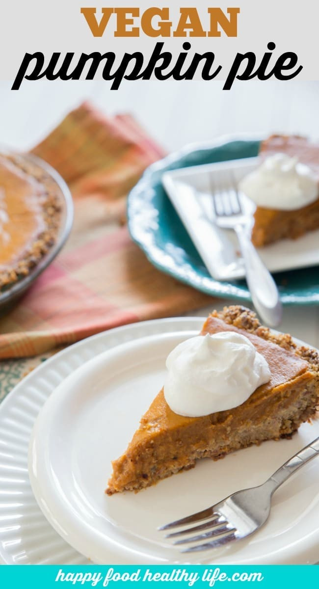 Healthy Vegan Pumpkin Pie  Vegan Pumpkin Pie