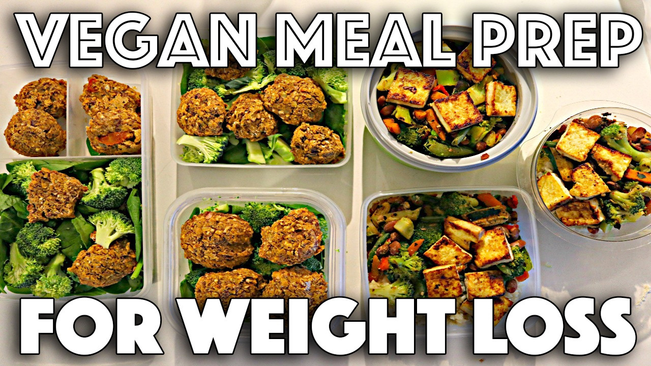 Healthy Vegan Recipes For Weight Loss  VEGAN MEAL PREP FOR WEIGHT LOSS