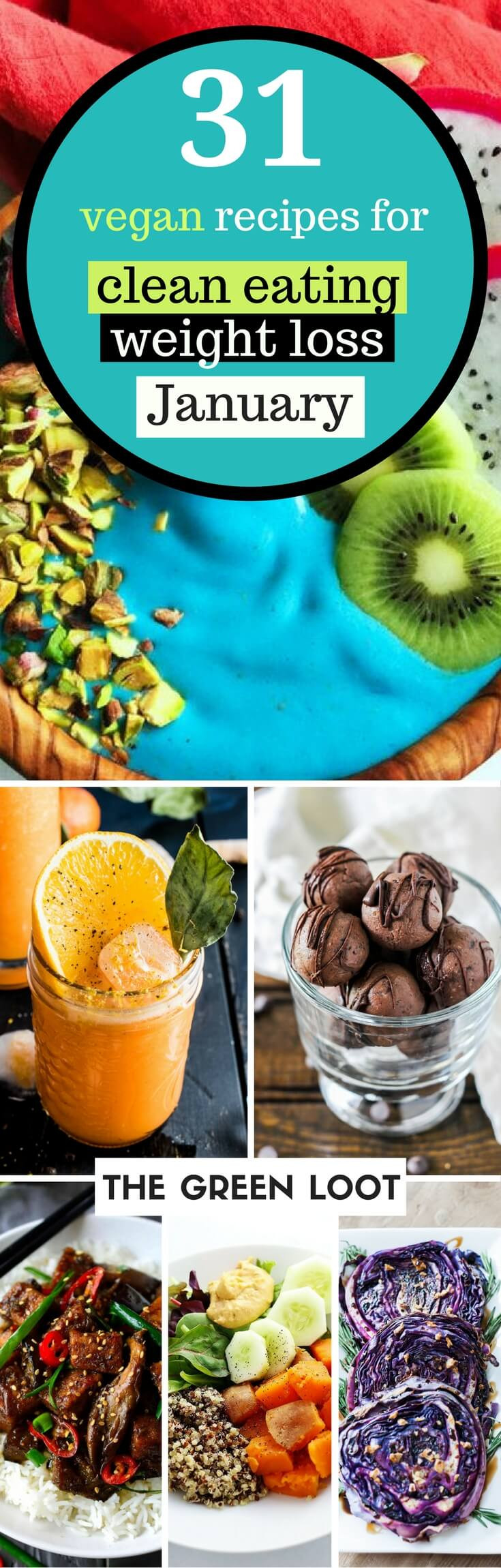 Healthy Vegan Recipes For Weight Loss  31 Vegan Clean Eating Weight Loss Recipes for January