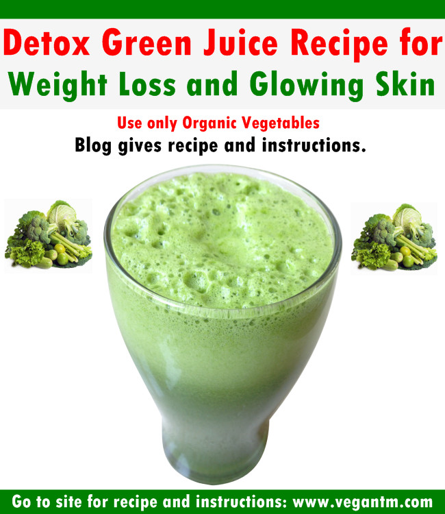 Healthy Vegan Recipes For Weight Loss  Detox Green Juice Recipe for Weight Loss and Glowing Skin