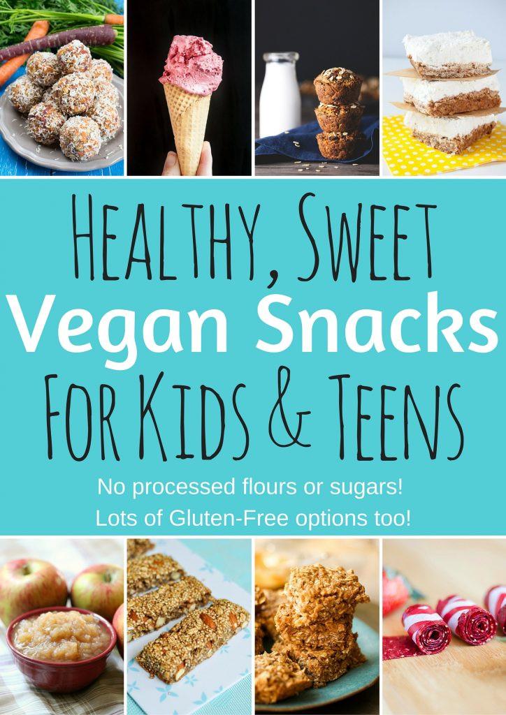 Healthy Vegan Snack Recipes  Healthy Vegan Snacks for Kids & Teens Sweet Edition