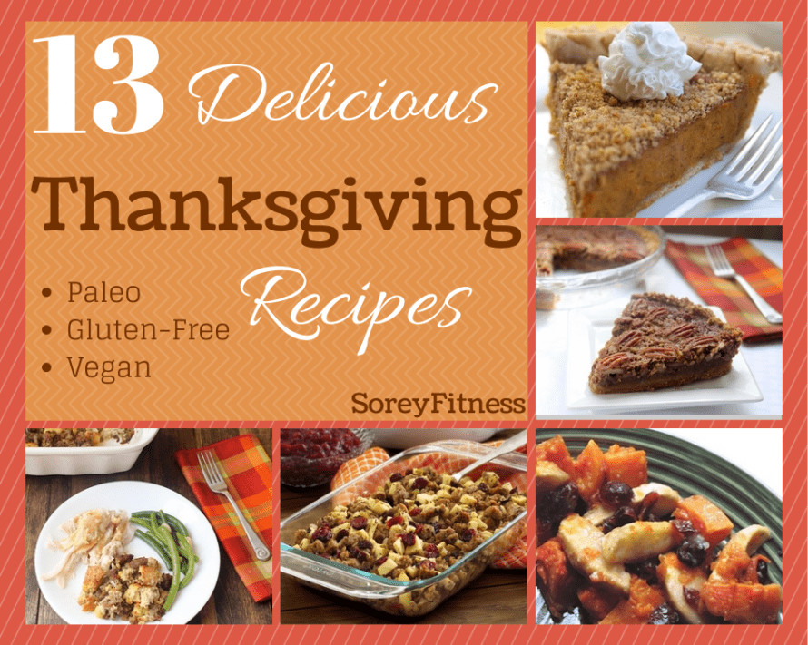 Healthy Vegan Thanksgiving Recipes  Healthy Thanksgiving Recipes Paleo Vegan & Gluten Free