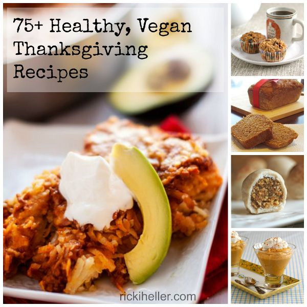 Healthy Vegan Thanksgiving Recipes  75 Healthy Vegan Thanksgiving Recipes