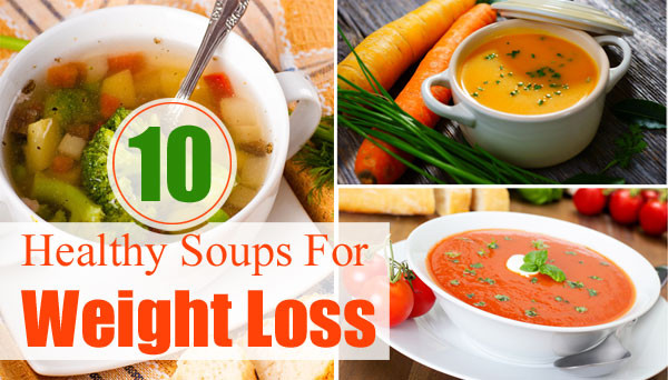 Healthy Vegetable Recipes For Weight Loss  easy healthy soup recipes weight loss