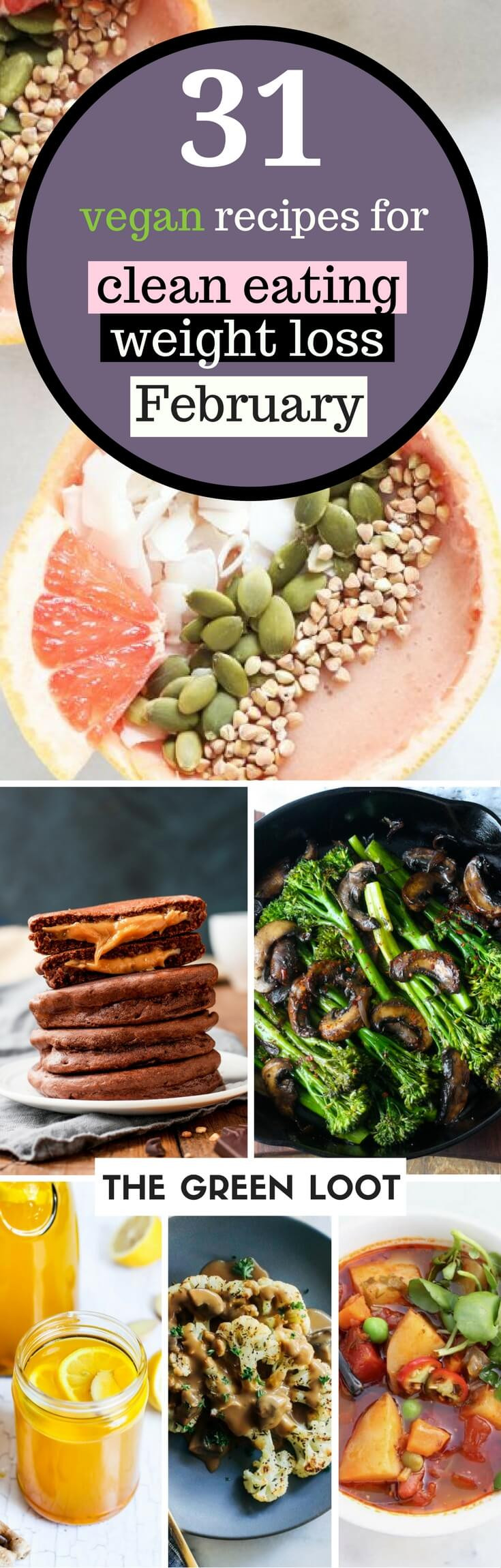 Healthy Vegetarian Breakfast For Weight Loss  31 Vegan Clean Eating Weight Loss Recipes for February
