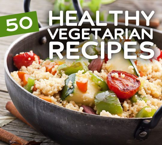 Healthy Vegetarian Dinner Recipes  50 Super Healthy Vegan & Ve arian Recipes