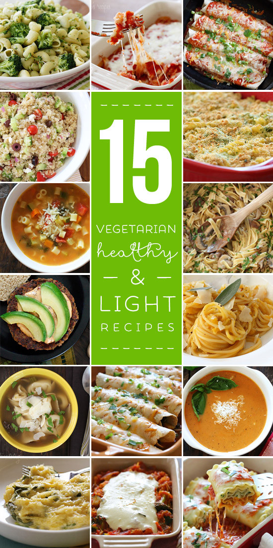 Healthy Vegetarian Main Dishes  15 Light and Healthy Ve arian Recipes