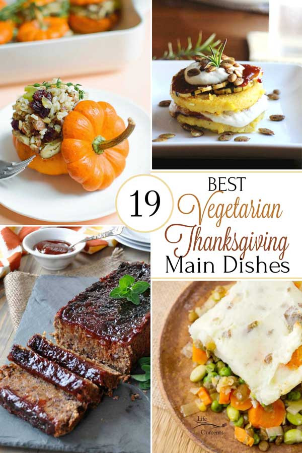 Healthy Vegetarian Main Dishes  19 Best Healthy Thanksgiving Ve arian Main Dishes Two