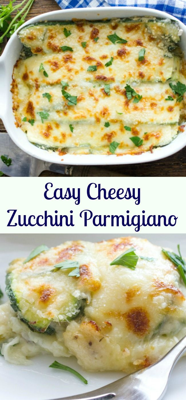Healthy Vegetarian Main Dishes  Easy Cheesy Zucchini Parmigiano a delicious healthy side