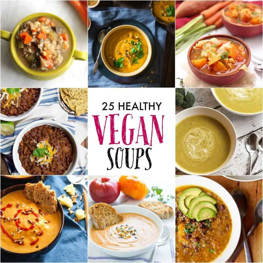 Healthy Vegetarian Soup Recipes  25 Vegan Soup Recipes