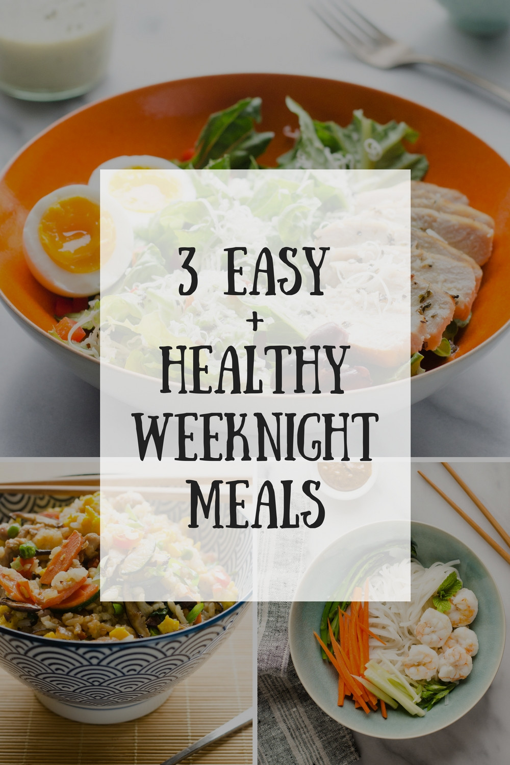 Healthy Weekday Lunches  3 Easy Healthy Weeknight Meals Buttered Side Up