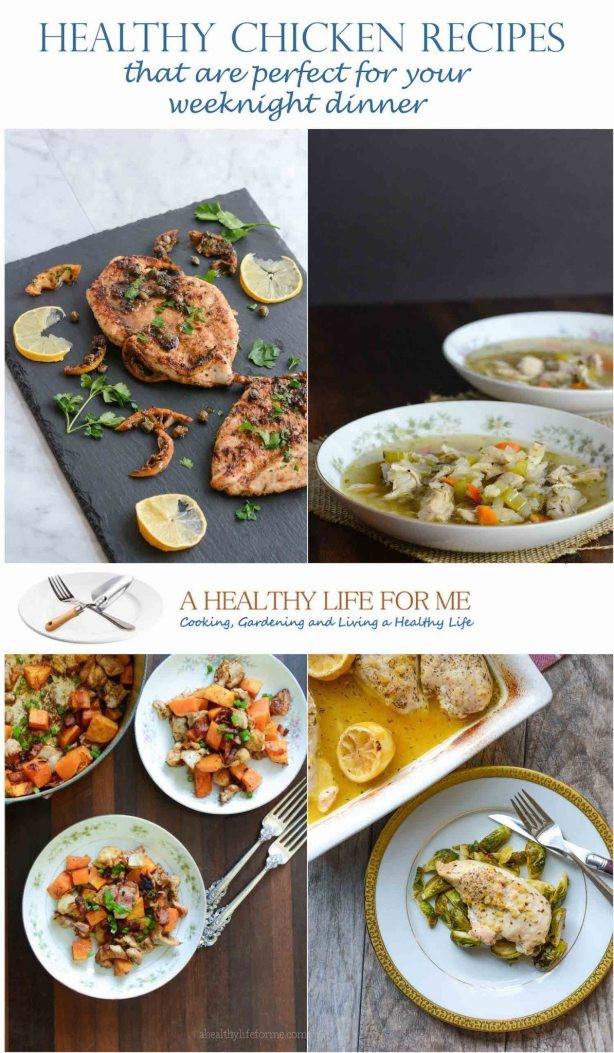 Healthy Weeknight Dinners For Two  Healthy Chicken Recipes for Dinner A Healthy Life For Me