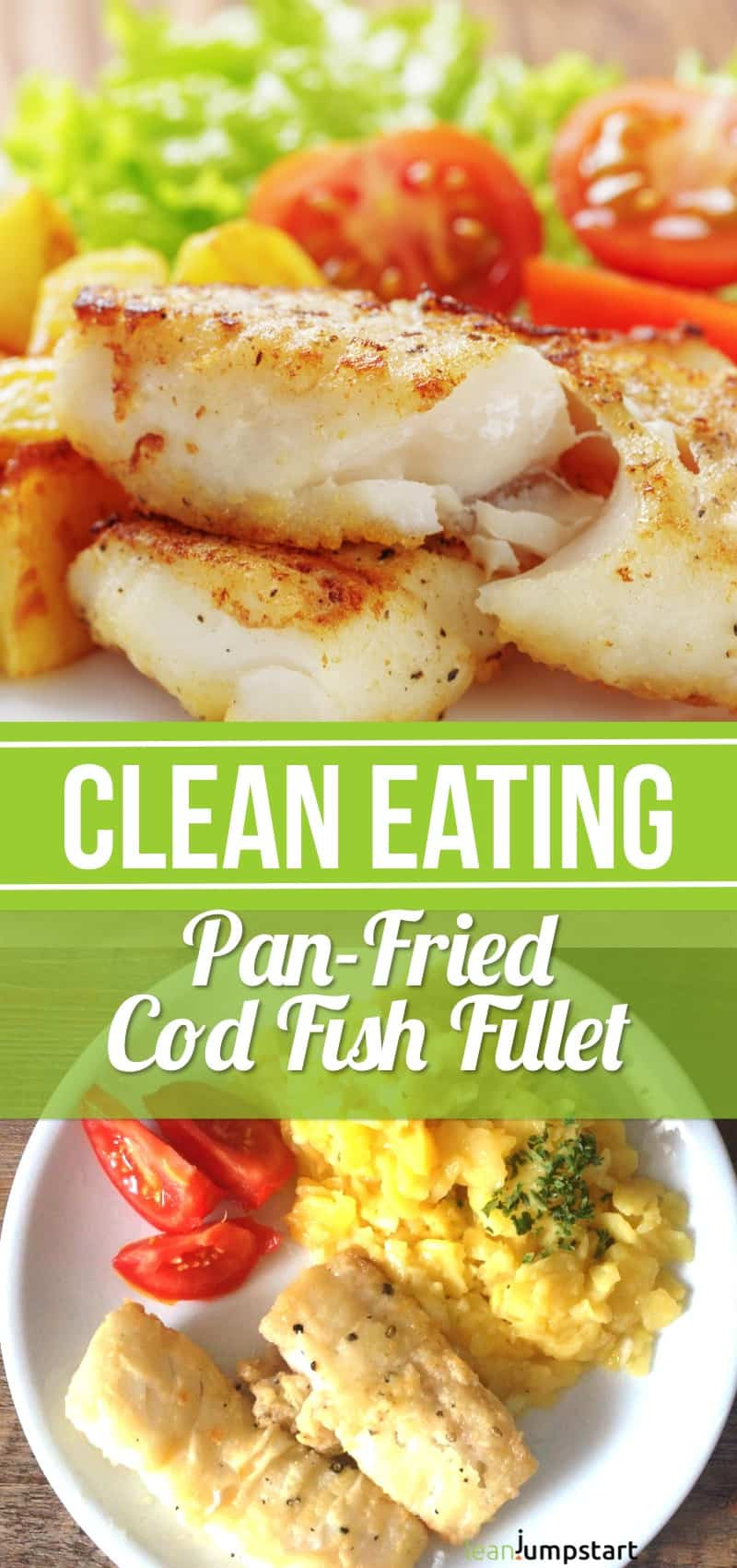 Healthy White Fish Recipes  Cod Fish Recipes How to cook pan fried cod the healthy way