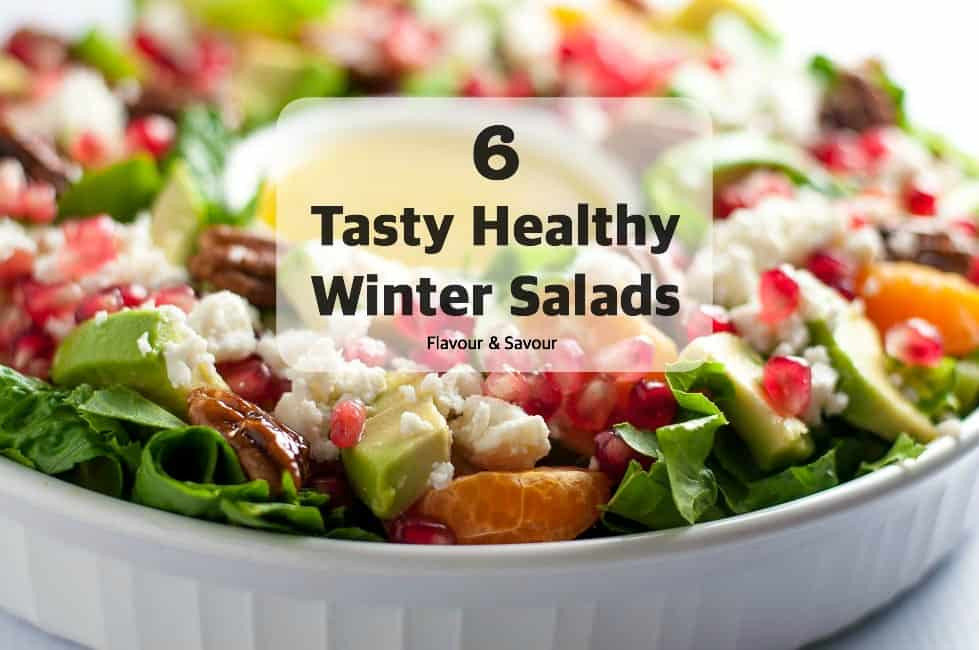 Healthy Winter Salads  Six Tasty Healthy Winter Salads Flavour and Savour